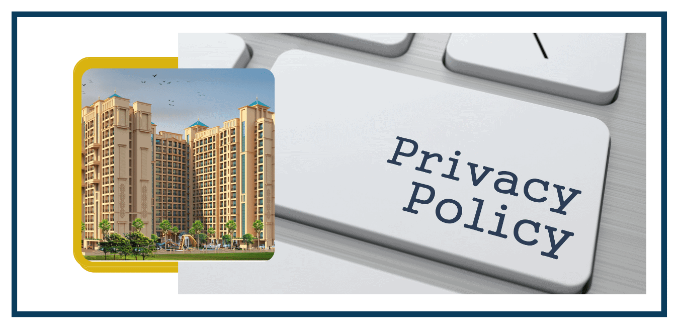 Privacy Policy of Agarwal Exotica Vasai East